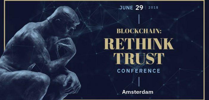 Što nam donosi konferencija Blockchain Rethink Trust u Amsterdamu?